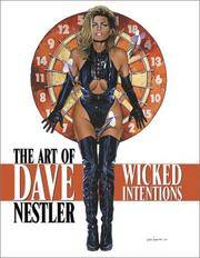 The Art of Dave Nestler: Wicked Intentions