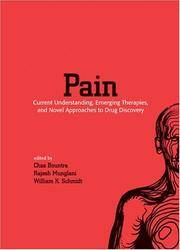 PAIN: CURRENT UNDERSTANDING, EMERGING THERAPIES, AND NOVEL APPROACHES TO DRUG DISCOVERY, SECOND EDITION (PAIN MANAGEMENT) by BOUNTRA C