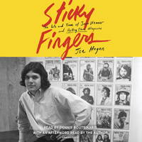 image of Sticky Fingers: The Life and Times of Jann Wenner and Rolling Stone Magazine
