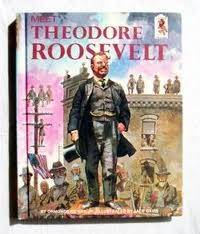 Meet Theodore Roosevelt