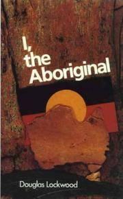 I, the Aboriginal.  Illustrated Edition