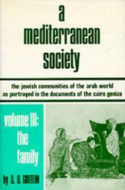 A Mediterranean Society: The Jewish Communities of the Arab World as Portrayed in the Documents of the Cairo Geniza, Vol. III: The Family (Near Eastern Center, UCLA) by  S. D Goitein - Hardcover - from Cloud 9 Books and Biblio.com