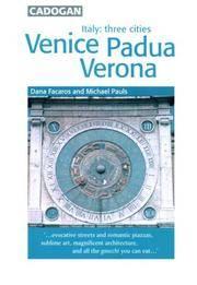 Italy Three Cities: Venice, Padua, Verona