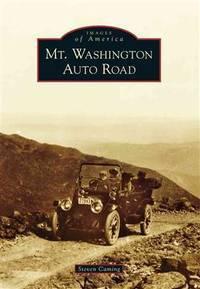 Images of America: Mt. Washington Auto Road