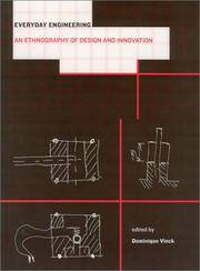 Everyday engineering: an ethnography of design and innovation. (Inside technology)