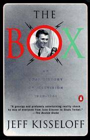 The Box: An Oral History of Television, 1929-1961 by Jeff Kisseloff - Paperback - 1997-01-01 - from Ergodebooks (SKU: SONG0140252657)