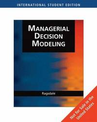Managerial Decision Modeling Ise