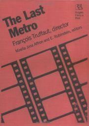 The Last Metro Francois Truffaut, Director. Rutgers Films in Print Series.