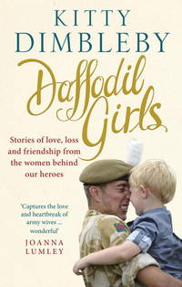 Daffodil Girls Stories of Love. Loss and Friendship from the Women Behind Our Heroes(Chinese...