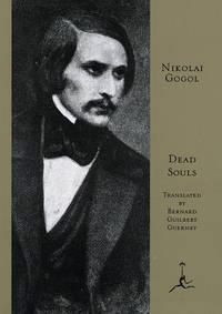 image of Dead Souls (Modern Library) Nikolai Gogol and Bernard Guilbert Guerney