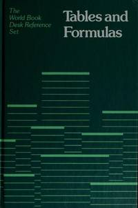 Tables and formulas (The World Book desk reference set)