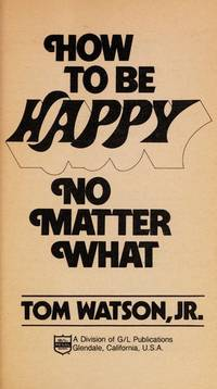 image of How to Be Happy No Matter What