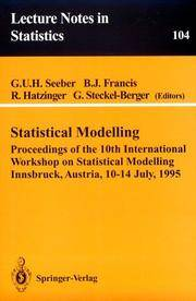 Statistical Modelling: Proceedings of the 10th International Workshop on Statistical Modelling, Innsbruck, Austria, 10-14 July, 1995. Volume 104.