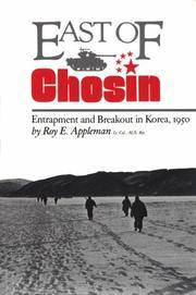 East of Chosin; Entrapment and Breakout in Korea, 1950 (Military History Series)
