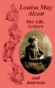 Louisa May Alcott Her Life, Letters, and Journals by Louisa May Alcott - Paperback - 2003-04-28 - from Ergodebooks (SKU: DADAX1410102653)