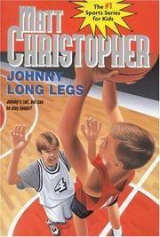 Johnny Long Legs (Matt Christopher Sports Classics)
