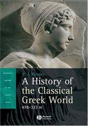 A History of the Classical Greek World, 478-323 BC (Blackwell History of the Ancient World)