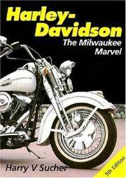 Harley-Davidson - Milwaukee Marvel (Foulis Motorcycling Book)