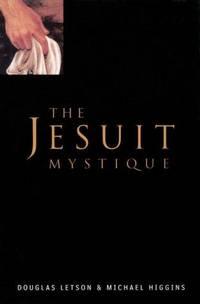 The Jesuit Mystique
