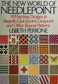 The New World of Needlepoint. 101 Exciting Designs In Bargello, Quickpoint, Grospoint and Other Repeat Patterns