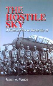 The Hostile Sky  A Hellcat Flyer in World War II