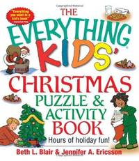 Everything Kids' Christmas Puzzle And Activity Book: Mazes, Activities, And Puzzles for Hours...