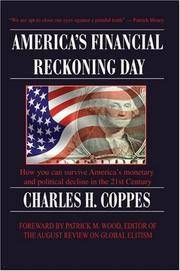 America's Financial Reckoning Day: How you can survive America's monetary& political decline in...