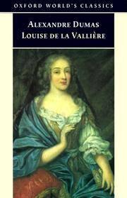 Louise de la Valliere. Oxford World's Classics