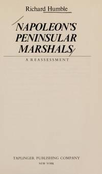 NAPOLEON'S PENINSULAR MARSHALLS, A REASSESSMENT