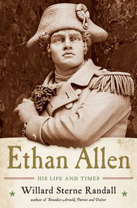 Ethan Allen His Life and Times