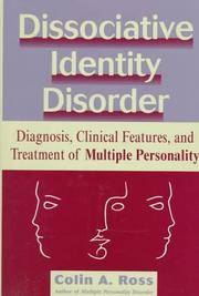 Dissociative Identity Disorder: Diagnosis, Clinical Features, and Treatment of Multiple Personality (Wiley Series in General and Clinical Psychiatry) by Colin A. Ross - Hardcover - 2nd - 1996-10-30 - from The Vintage Vagabonds and Biblio.com