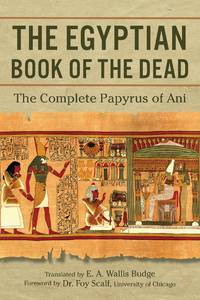 image of The Egyptian Book of the Dead: The Complete Papyrus of Ani