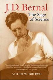 J. D. Bernal: The Sage of Science