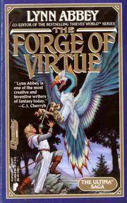 Ultima saga - forge of virtue by  lynn abbey - Paperback - from Sixth Chamber Used Books/Fox Den Books and Biblio.com