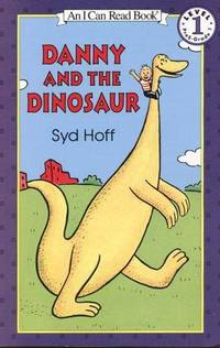 Danny and the Dinosaur by  Syd Hoff - Hardcover - 1958 - from Vikram Jain and Biblio.com