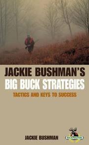 Jackie Bushman's Big Buck Strategies: Tactics and Keys to Success