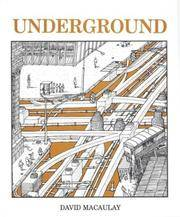 Underground by  David Macaulay - Paperback - from Williams Books (SKU: ABE2433)