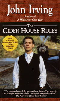 The Cider House Rules Inc Author Notes