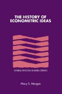 image of The History of Econometric Ideas (Historical Perspectives on Modern Economics)