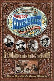 THE ALL - AMERICAN COWBOY COOKBOOK. HOME COOKING ON THE RANGE. OVER 300  RECIPES FROM THE...