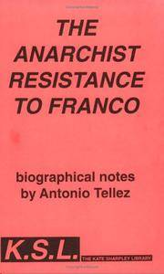 The Anarchist Resistance to Franco (Biographical Notes)