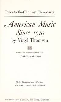 American music since 1910 (Twentieth-century composers)