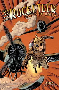 Rocketeer: Cargo of Doom (The Rocketeer)