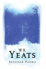 W.B. Yeats: Selected Poems (Phoenix Poetry)
