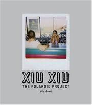 Xiu Xiu: The Polaroid Project