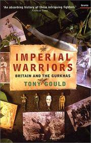IMPERIAL WARRIORS - Britain and the Gurkhas