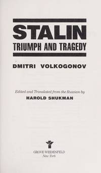 STALIN. TRIUMPH AND TRAGEDY. The First Glasnost Biography.