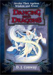 Dancing with Dragons: Invoke Their Ageless Wisdom & Power by  D. J Conway - Paperback - 1995 - from Eric James (SKU: 042297)