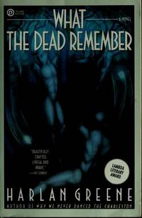 What the Dead Remember