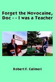 Forget the Novocaine, Doc--I Was a Teacher